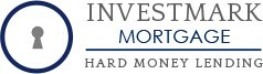 Investmark Mortgage Hard Money Lender